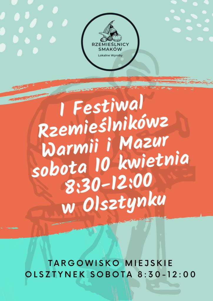 Plakat informujący o 1 Festiwalu Rzemieślników z Warmii i Mazur w Olsztynku